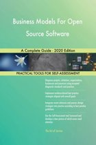 Business Models For Open Source Software A Complete Guide - 2020 Edition