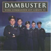 Dambuster Wing Commander Guy Gibson Vc