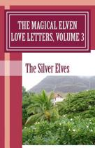 The Magical Elven Love Letters, Volume 3
