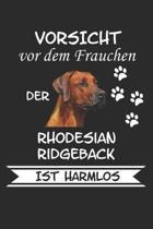 Vorsicht vor dem Frauchen der Rhodesian Ridgeback ist Harmlos: Taschenkalender f�r Sept. 2019 bis Dezember 2020 A5 Terminplaner Wochenplaner Terminkal