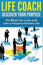 Life Coach - Discover Your Purpose
