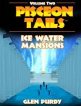 Ice Water Mansions