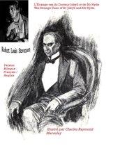 L'ÉTRANGE CAS DU DOCTEUR JEKYLL ET DE MR HYDE / THE STRANGE CASE OF DR JEKYLL AND MR HYDE. ( ILLUSTRÉ PAR CHARLES RAYMOND MACAULEY). - VERSION BILINGUE : FRANÇAIS / ANGLAIS