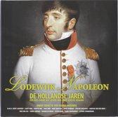 Lodewijk Napoleon De Hollandse jaren