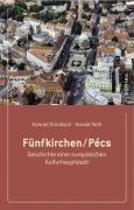 Funfkirchen/Pecs