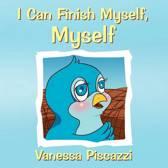 I Can Finish Myself, Myself