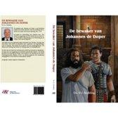 Historische verhalen voor jong en oud - De bewaker van Johannes de Doper