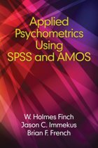 Applied Psychometrics Using SPSS and AMOS