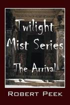 Twilight Mist Series