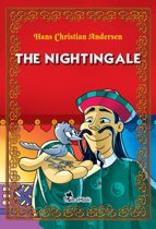 The Nightingale. An Illustrated Fairy Tale by Hans Christian Andersen