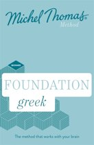 Foundation Greek New Edition (Learn Greek with the Michel Thomas Method)