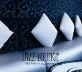 Jazz Lounge - The Finest In Jazz Lo