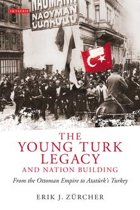 The Young Turk Legacy and Nation Building