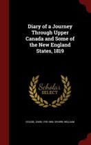 Diary of a Journey Through Upper Canada and Some of the New England States, 1819