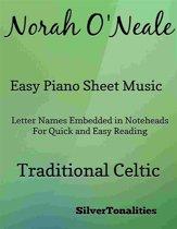 Norah O'Neale Easy Piano Sheet Music