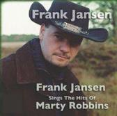 Frank Jansen Sings The Hits Of Marty Robbins