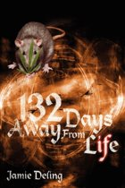 132 Days Away From Life
