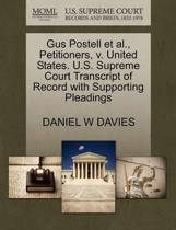 Gus Postell Et Al., Petitioners, V. United States. U.S. Supreme Court Transcript of Record with Supporting Pleadings