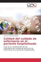 Calidad del Cuidado de Enfermeria En El Paciente Hospitalizado