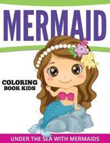 Mermaid Coloring Book Kids