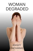 Woman Degraded