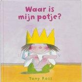 Kleine prinses - Waar is mijn potje?
