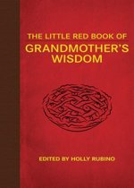 The Little Red Book of Grandmother's Wisdom
