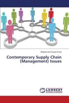 Contemporary Supply Chain (Management) Issues