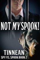 Not My Spook! Spy vs. Spook Book 2