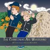 The Cornstalks Are Whispering