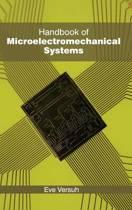 Handbook of Microelectromechanical Systems