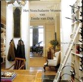 Het Nonchalante Wonen Van Emile Van Dijk