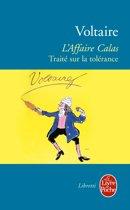 L'Affaire Calas - Traité sur la tolérance