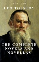 Leo Tolstoy: The Complete Novels and Novellas (Active TOC) (A to Z Classics)