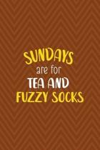 Sundays Are For Tea And Fuzzy Socks: Notebook Journal Composition Blank Lined Diary Notepad 120 Pages Paperback Brown Zigzag Fuzzy