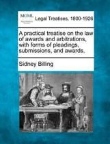 A Practical Treatise on the Law of Awards and Arbitrations