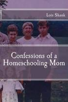 Confessions of a Homeschooling Mom