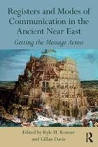 Registers and Modes of Communication in the Ancient Near East