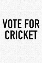 Vote for Cricket