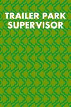 Trailer Park Supervisor: Guitar Tab Notebook 6''x9'' 120 Pages