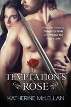 Temptation's Rose