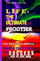 Life - The Ultimate Frontier