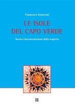 LE ISOLE DEL CAPO VERDE Storia e documentazione della scoperta