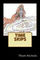 Time Skips