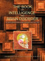 The Book of Intelligence and Brain Disorder