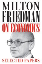 Milton Friedman on Economics