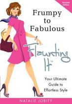 Frumpy to Fabulous