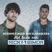 Het Beste Van Nick & Simon - Herinneringen Aan Vlaanderen
