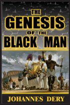 The Genesis of the Black Man