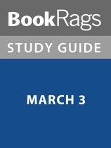 Summary & Study Guide: March 3